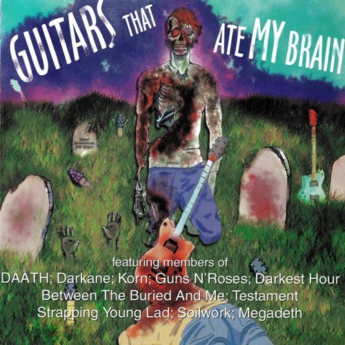 Various Artists - Guitars That Ate My Brain (2009)