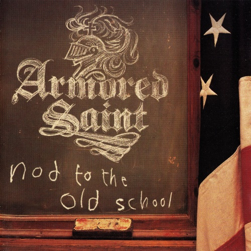 Armored Saint - Nod To The Old School (2001) [2CD]
