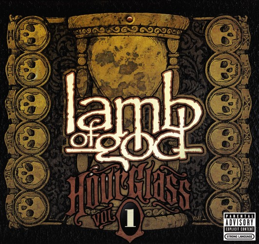 Lamb Of God - Hourglass Vol 1: The Underground Years (2010)