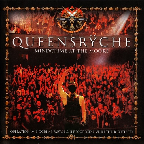 Queensryche - Mindcrime At The Moore (2007) [2 CD]