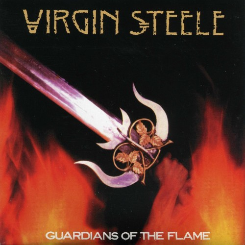 Virgin Steele - Guardians Of The Flame (1983) [Remastered 2002]