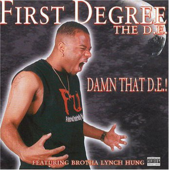 First Degree The D.E.-Damn That D.E.! 2000