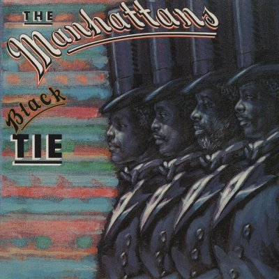 The Manhattans - Black Tie [Expanded Edition] (2014)