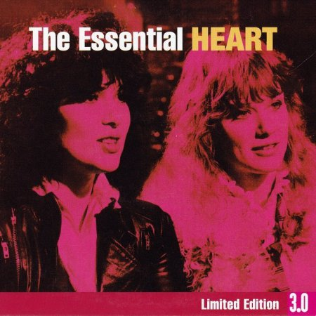 Heart - The Essential Heart [Limited Editon 3.0] (2008)