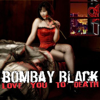Bombay Black - Love You To Death (2010)