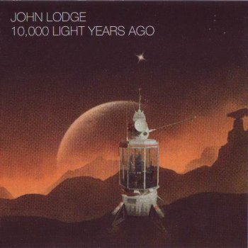 John Lodge - 10,000 Light Years Ago 2015 (Esoteric Antenna EANTCD 1049)