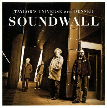 Taylor's Universe with Denner - Soundwall (2008)