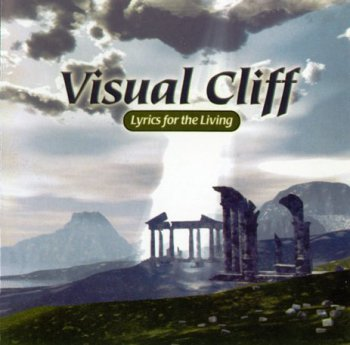 Visual Cliff - Lyrics For The Living (2003)