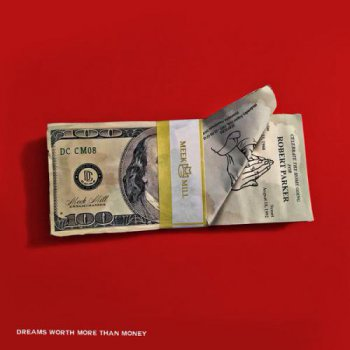 Meek Mill-Dreams Worth More Than Money 2015