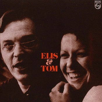 Elis Regina and Tom Jobim - Elis and Tom [DVD-Audio] (2004)