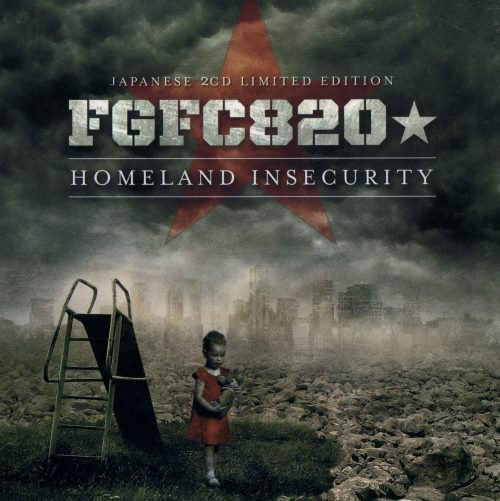 FGFC820 - Homeland Insecurity (2CD) [Japanese Edition] (2012)