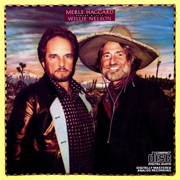 Merle Haggard & Willie Nelson - Pancho & Lefty (1982)