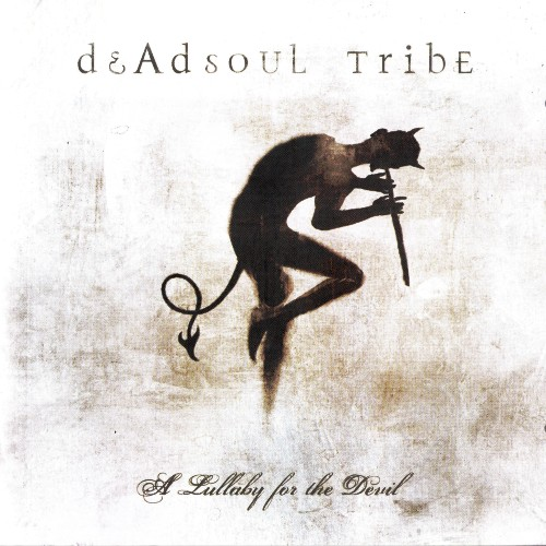 Deadsoul Tribe - A Lullaby For The Devil (2007)