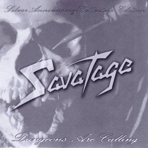Savatage - Dungeons Are Calling (1984) [Silver Anniversary Collectors Edition 2002]