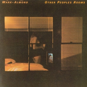 Mark-Almond - Other Peoples Rooms (Japan Edition) (2000)