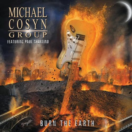 Michael Cosyn Group - Burn The Earth (2015)