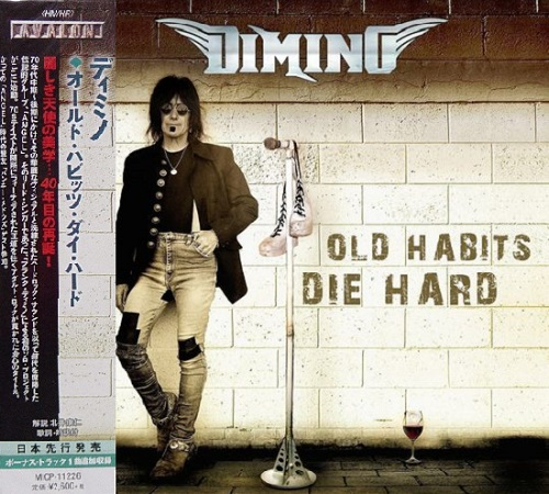 Dimino - Old Habits Die Hard [Japanese Edition] (2015)