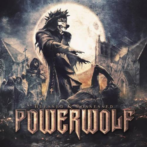 Powerwolf - Blessed & Possessed [2CD] (2015)