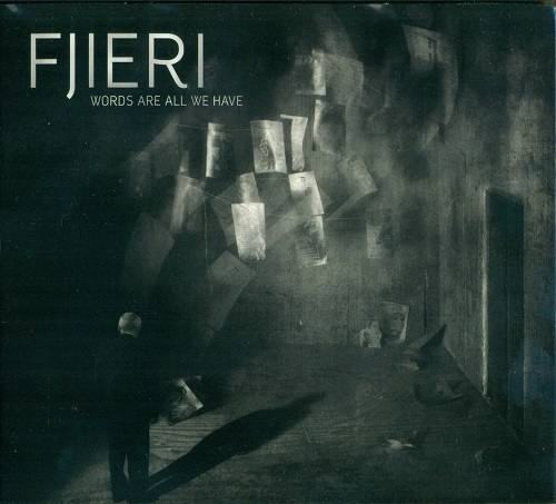 Fjieri - Words Are All We Have (2015)