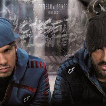 Les Casseurs Flowters-Orelsan Et Gringe Sont Les Casseurs Flowters 2013