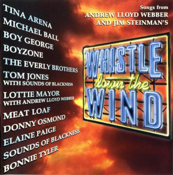 VA / Andrew Lloyd Webber - Songs From Whistle Down The Wind (1998)