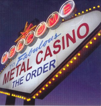 The Order - Metal Casino (2007)