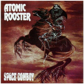 Atomic Rooster - Space Cowboy  (1991)