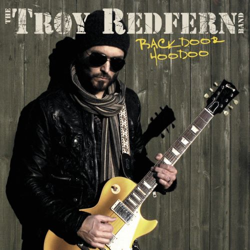 The Troy Redfern Band - Backdoor Hoodoo (2015)