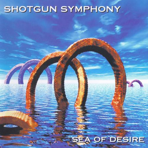 Shotgun Symphony - Sea Of Desire (1999)