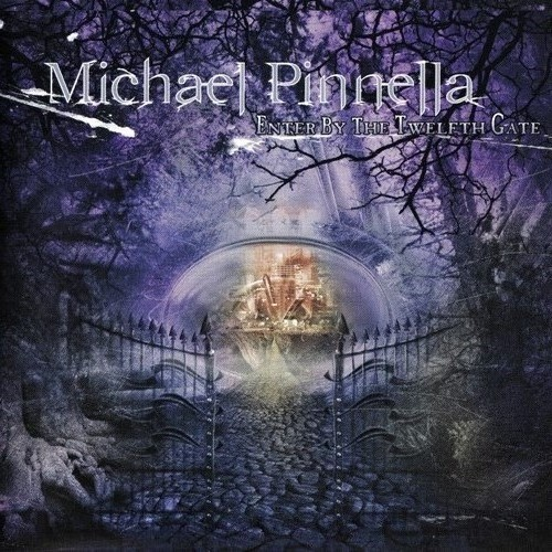 Michael Pinnella (Symphony X) - Enter By The Twelfth Gate (2004)