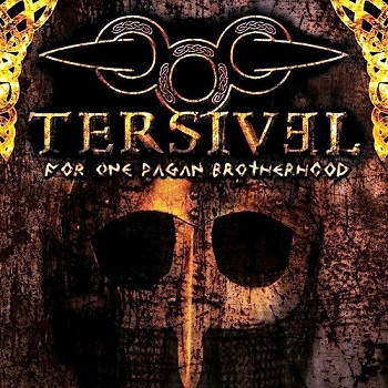 Tersivel - For One Pagan Brotherhood (2011)