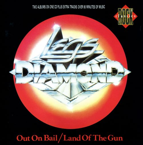 Legs Diamond - Out On Bail; Land Of The Gun (1984; 1986) [1990]