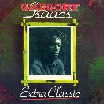 Gregory Isaacs - Extra Classic (1977)