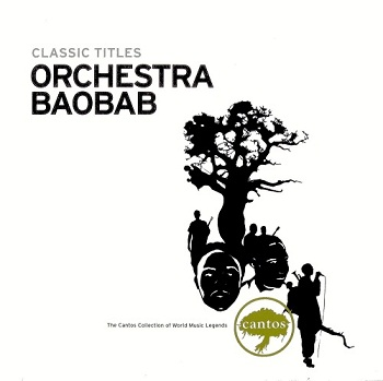 Orchestra Baobab - Classic Titles (2006)