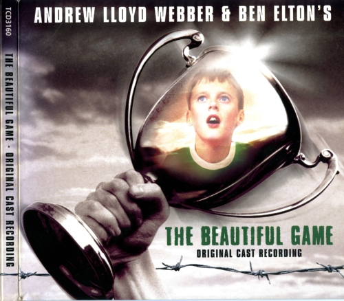 Andrew Lloyd Webber - The Beautiful Game (2000)