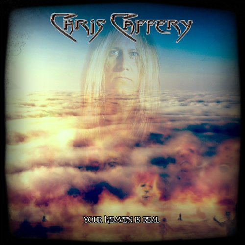 Chris Caffery - Your Heaven Is Real (2015)