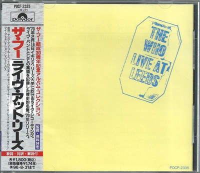 "The Who - ""Live at Leeds"" - 1970 (Japan, POCP-2335)"