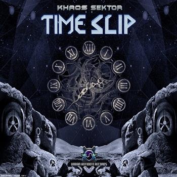 Khaos Sektor - Time Slip (2015)