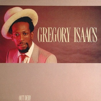 Gregory Isaacs - Out Deh! (1989)