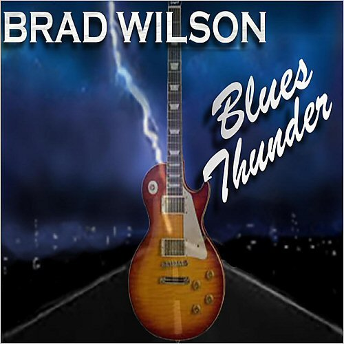 Brad Wilson - Blues Thunder (2015)