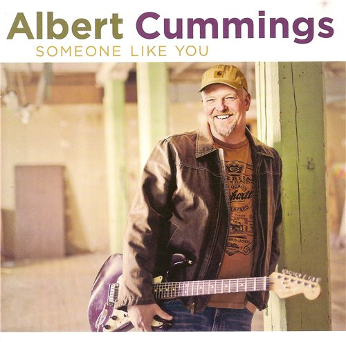 Albert Cummings - Someone Like You (2015)