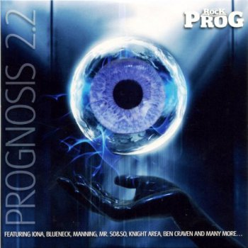 V/A - Classic Rock Presents Prog: Prognosis 2.2 (2011)
