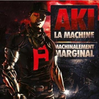 Aki La Machine-Machinalement Marginal 2012