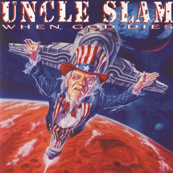 Uncle Slam - When God Dies (1995)