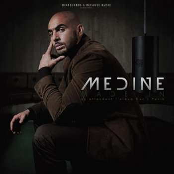 Medine-Made In En Attendant L'album Dont Panik 2012