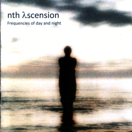 Nth Ascension - Frequencies Of Day And Night (2011)