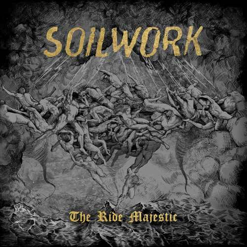 Soilwork - The Ride Majestic [Limited Edition] (2015)