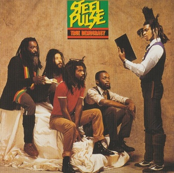 Steel Pulse - True Democracy [Reissue 2005] (1982)