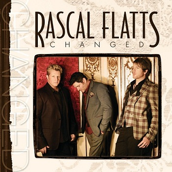 Rascal Flatts - Changed (Deluxe Edition) (2012)