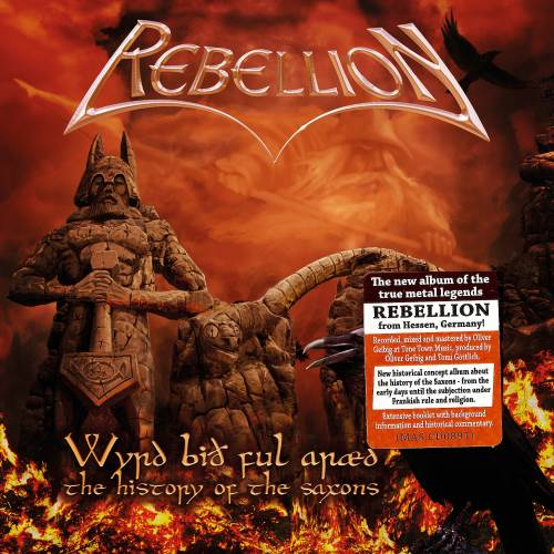 Rebellion - Wyrd Bith Ful Araed: The History Of The Saxons (2015)